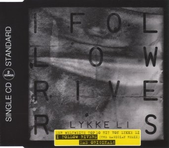 Lykke Li: I Follow Rivers